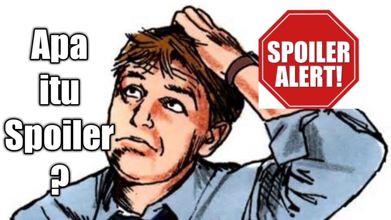 Arti Spoiler Adalah? Penjelasan Lengkap, Dampak Spoiler, dan Tips Menghindari Spoiler